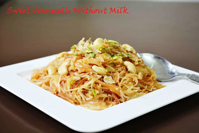 Sweet Vermicelli Without Milk/ How to make meethi seviyan