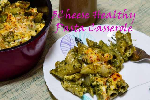 3 Cheese Healthy Pasta Casserole