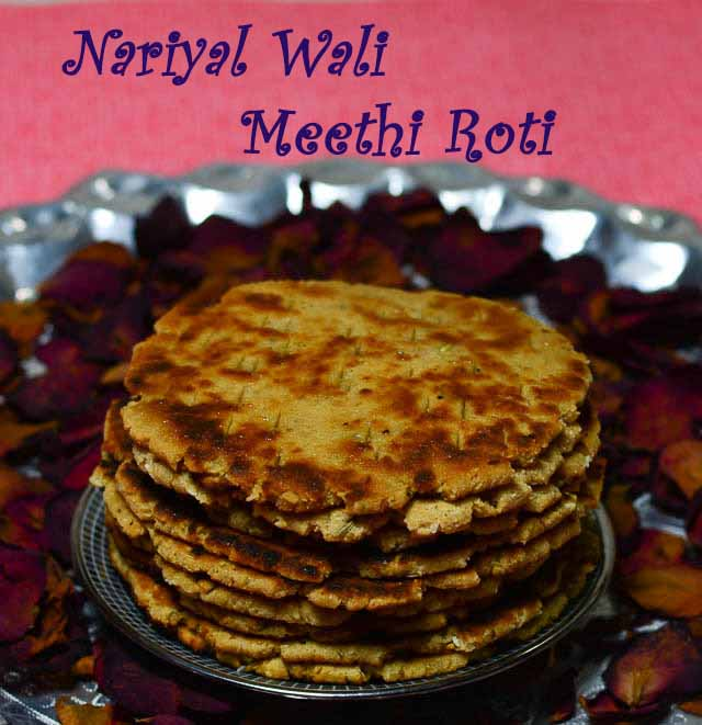 Nariyal Wali Meethe Roti /Sweet Coconut Roti